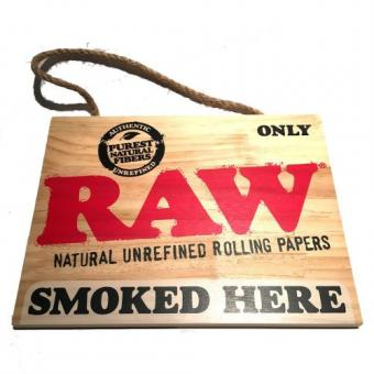 RAW Sign 'Smoked Here'
